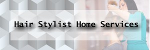 hair stylist home service business banner