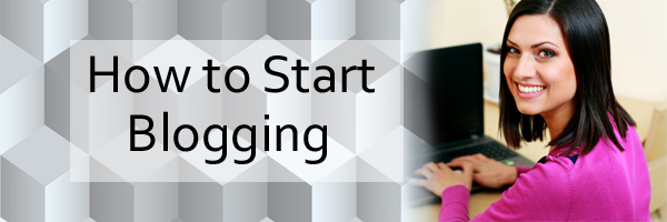 How to start blogging from scratch