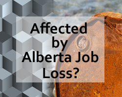 Affected by Alberta Job Loss