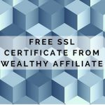 Free SSL at Wealthy Affiliate feature