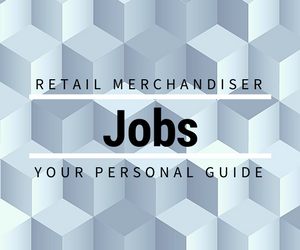 Guide to Retail Merchandising Jobs