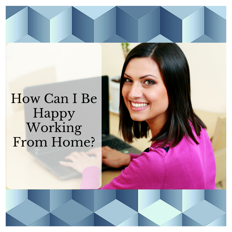 Is it possible to be happy working from home?