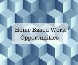 Home Based Work Opportunities Feature image