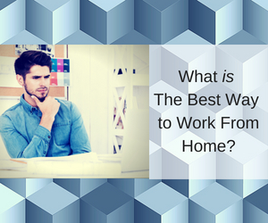 What-is-the-best-way-to-work-from-home-feature