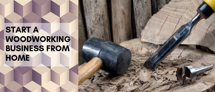 Start Woodworking Business from Home with image of mallet chisel and forstner bit